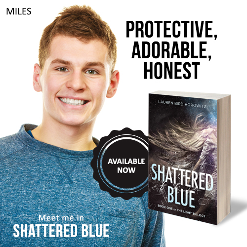 MILES: protective, adorable, honest. Meet him in Shattered Blue.