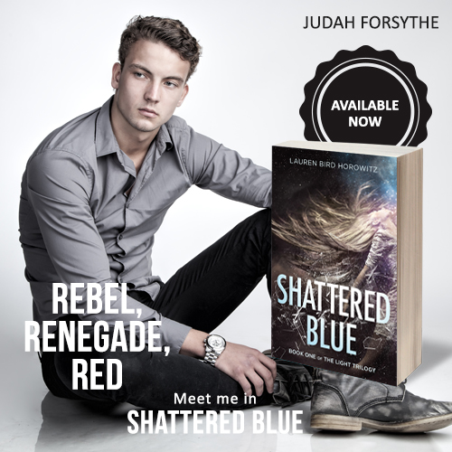 JUDAH: rebel, renegade, red. Meet him in Shattered Blue.
