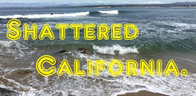 shatteredcalifornia